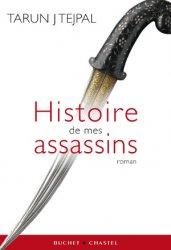 L'Histoire de mes assassins de Tarun Tejpal