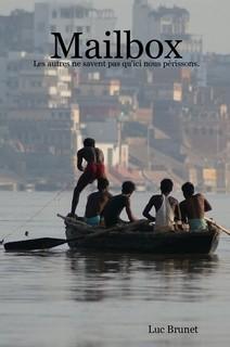 Mailbox, un premier roman épistolaire sur l'Inde paru sur le net.