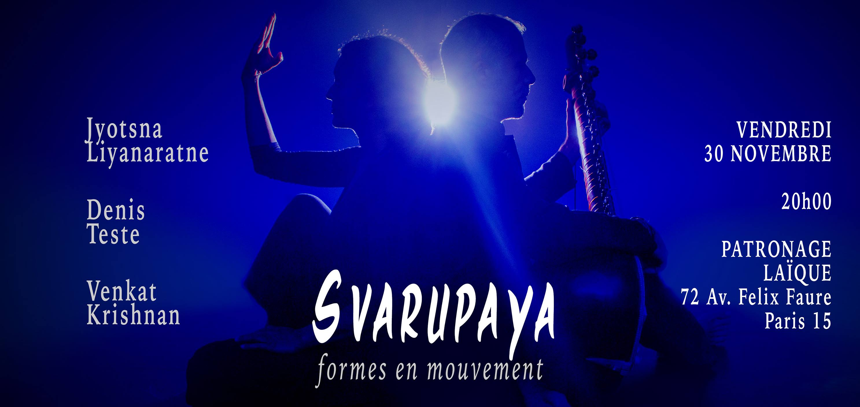 Svarupaya - Formes en mouvement - Vendredi 30 novembre 2018